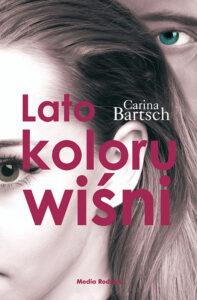 Książka Lato koloru wiśni, Carina Bartsch, tom 1