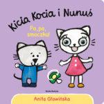 Kicia Kocia i Nunuś. Pa, pa, smoczku!