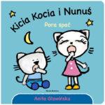 Kicia Kocia i Nunuś. Pora spać