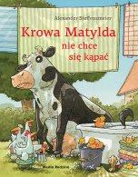 Krowa Matylda nie chce się kąpać, Alexander Steffensmeier | Media Rodzina