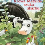 Krowa Matylda szuka skarbu