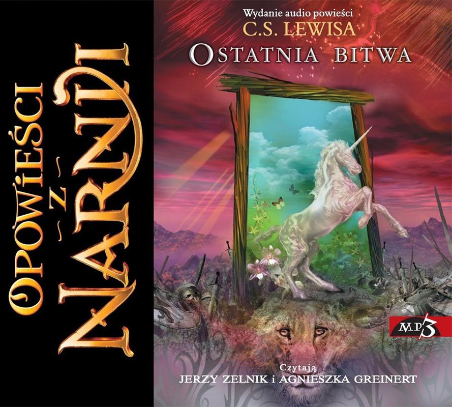 Opowieści z Narnii. Ostatnia bitwa (audiobook). Tom 7 | C.S. Lewis