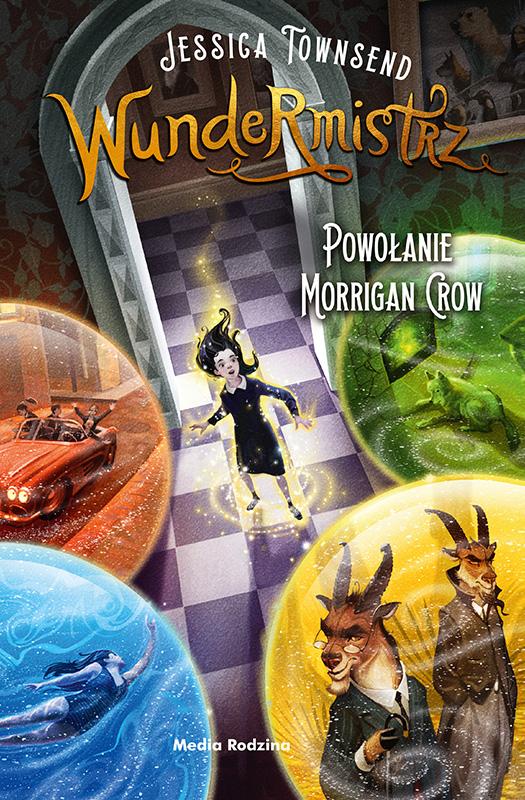 Książka Wundermistrz. Powołanie Morrigan Crow, Jessica Townsend