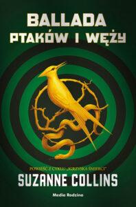 """Okładka książki """"Ballada ptaków i węży"""" nominowanej w Plebiscycie Książka Roku 2020"""