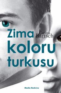 Książka Zima koloru turkusu, Carina Bartsch, tom 2