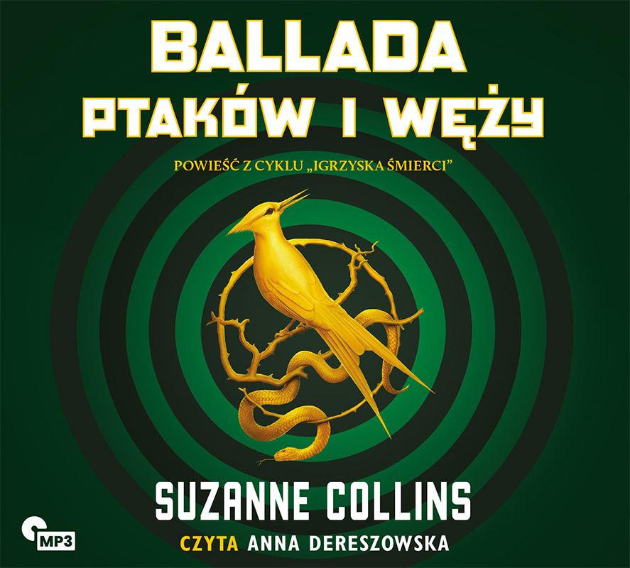 Ballada ptaków i węży. Igrzyska śmierci, Suzanne Collins - audiobook