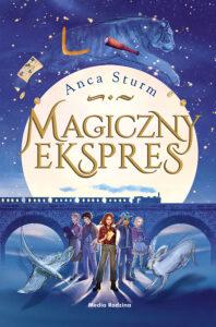 Magiczny Ekspres, Anca Sturm