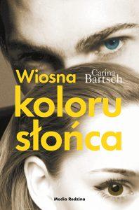 Książka Wiosna koloru słońca, Carina Bartsch, tom 3
