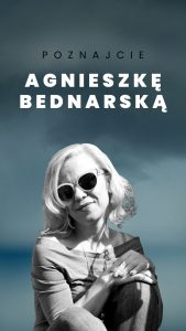 Poznajcie Agnieszkę Bednarską.