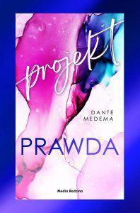 Projekt Prawda, Dante Medema