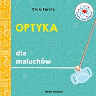 Optyka dla maluchów, Chris Ferrie