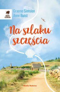 Książka Na szlaku szczęścia Graeme Simsion