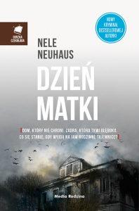 Książka Dzień Matki Nele Neuhaus