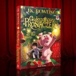 """Najczęściej zadawane pytania (FAQ) - nowa książka J.K. Rowling """"Gwiazdkowy Prosiaczek"""""""