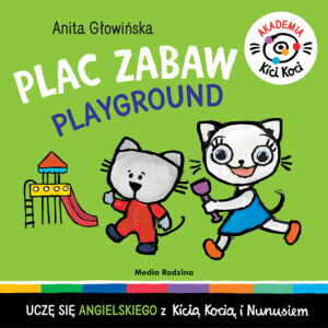 Kicia Kocia. Plac Zabaw. Playground.