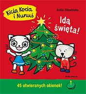 Kicia Kocia i Nunuś. Idą święta, Anita Głowińska